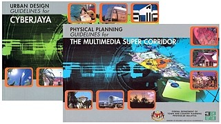 Physical Planning Guidelines for the Multimedia Super Corridor (MSC) and Urban Design Guidelines for Cyberjaya